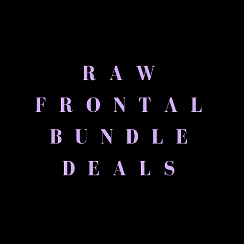 Raw Frontal Bundle Deals