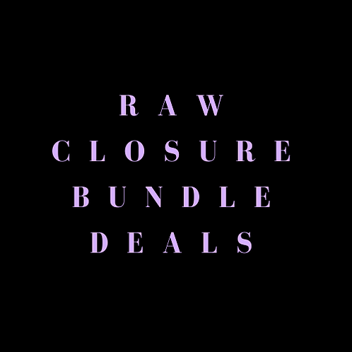 Raw Closure Bundle Deals