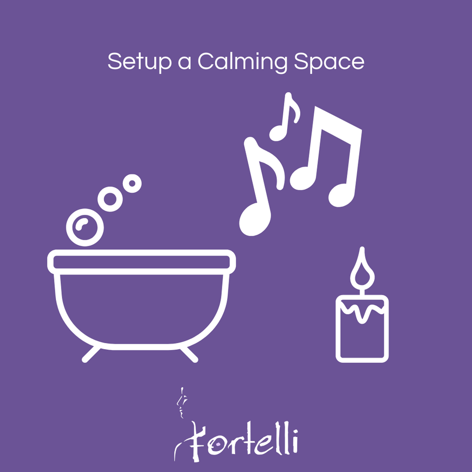 Set Up A Calming Space