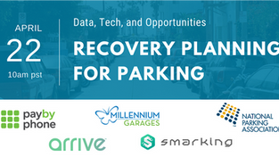 [Webinar] The COVID-19 Impact and Recovery Planning for Parking: Data, Tech, and Opportunities