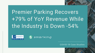 How Premier Parking Recovered +79% of YoY Revenue While the Industry is Down -54%