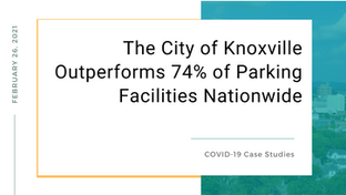 The City of Knoxville Outperforms 74% of Parking Facilities Nationwide