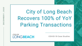 City of Long Beach Recovers 100% of YoY Parking Transactions