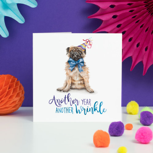 Another Year another Wrinkle Greeting Card