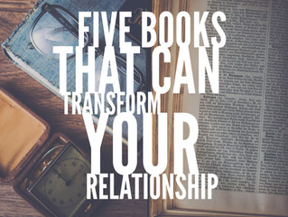 Five Books That Can Transform Your Relationship