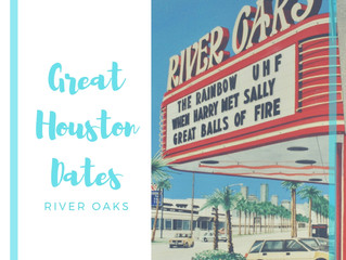 Great Houston Dates: River Oaks