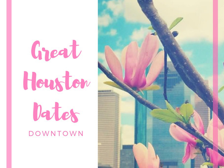 Great Dates: Downtown