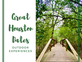 Great Outdoor Dates in Houston