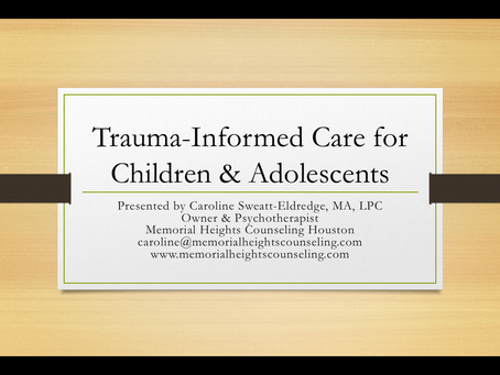 MHC Update: Trauma-Informed Care for Children & Adolescents