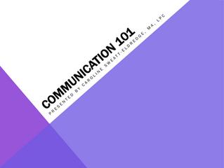 MHC Update: Communication 101