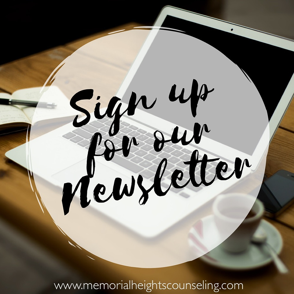 Memorial Heights Counseling Newsletter | Marriage, Couples, Family, Mental Health, and Wellness Newsletter