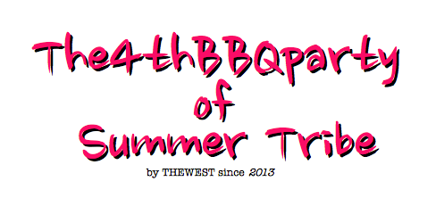 THEWEST 4thAnniversaryBBQpartyのお知らせ!