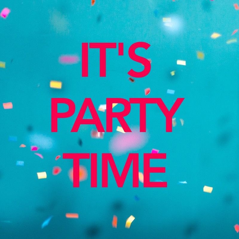 party quotes,its party time,birthday surprise quotes,freshers party quotes,party quotes for instagram,party with friends quotes,party hard quotes,