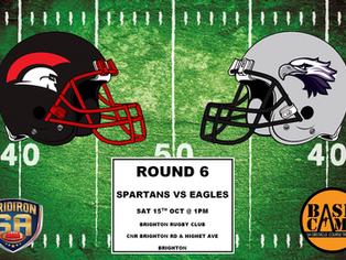 Round 6 - Spartans vs Eagles