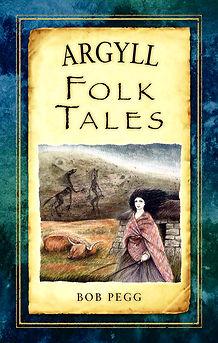 Argyll Folk Tales, Bob Pegg
