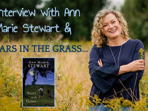 Interview with Ann Marie Stewart & Stars in the Grass...