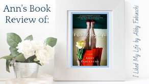 I Liked My Life | Ann's Book Review