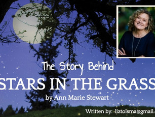 "The Story Behind ""Stars in the Grass"" by Ann Marie Stewart"