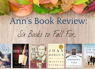 Six Books to Fall For | Ann's Book Review