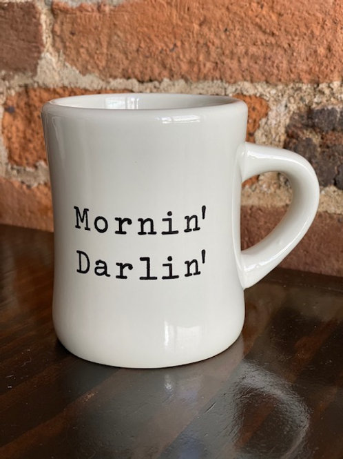 Mornin' Darlin Mug