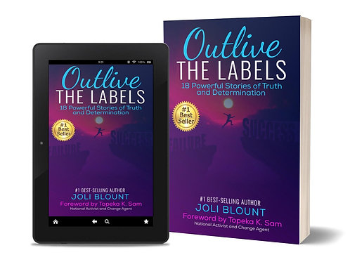 Book Bundle: Outlive the Labels & Now Faith is My Story