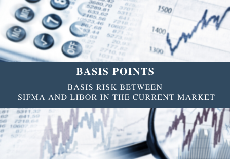 Basis Risk Between SIFMA and LIBOR in the Current Market