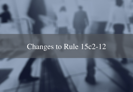 Changes to Rule 15c2-12 and Their Effect on Issuers' Continuing Disclosure Requirements