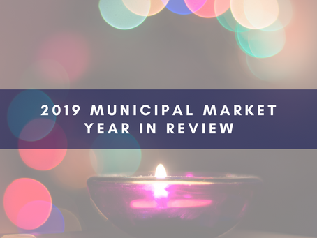 2019 Municipal Market Year in Review