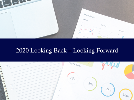 2020 Looking Back - Looking Forward