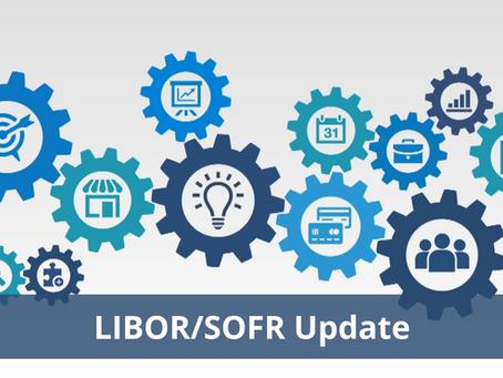 Basis Points: LIBOR / SOFR Update