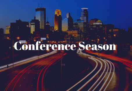 Conference Season is Here!