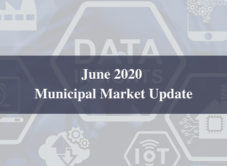 June 2020 Municipal Market Update