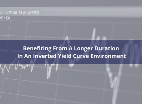 Benefiting From A Longer Duration In An Inverted Yield Curve Environment
