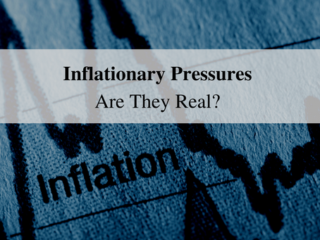 The Shield - Inflationary Pressures – Are They Real?