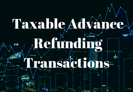 Taxable Advance Refunding Transactions