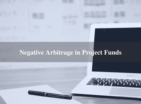 Negative Arbitrage in Project Funds