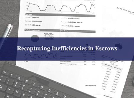 Recapturing Inefficiencies in Escrows