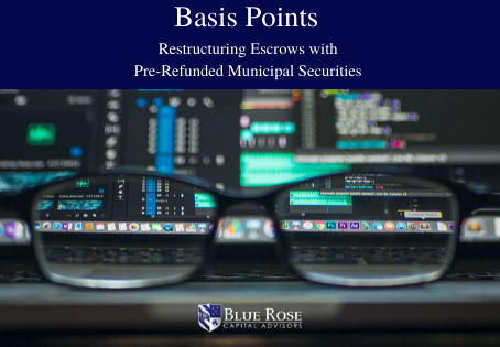 Restructuring Escrows with Pre-Refunded Municipal Securities