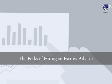 The Perks of Hiring an Escrow Advisor