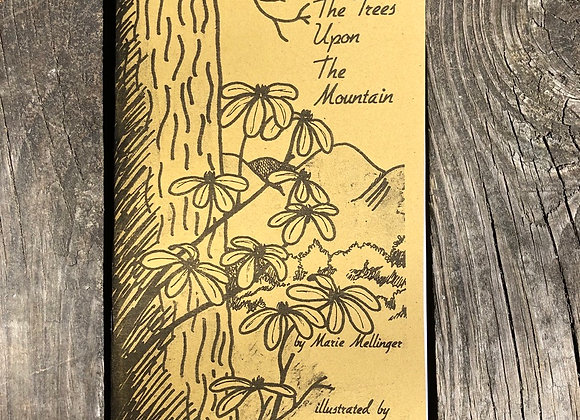 The Trees Upon The Mountain