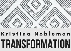 Kristina Nobleman - Transformation
