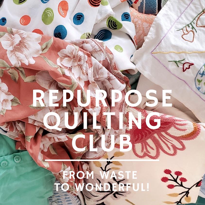 ONLINE: Repurpose Quilting Club - April