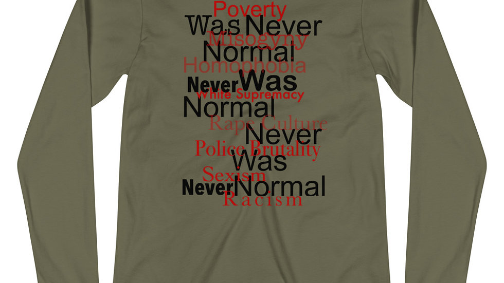 Normal Never Was Unisex Long Sleeve Tee