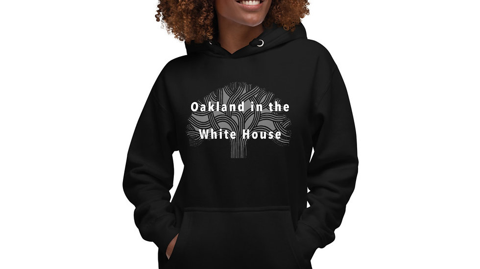 Oaakland in the White House Unisex Hoodie