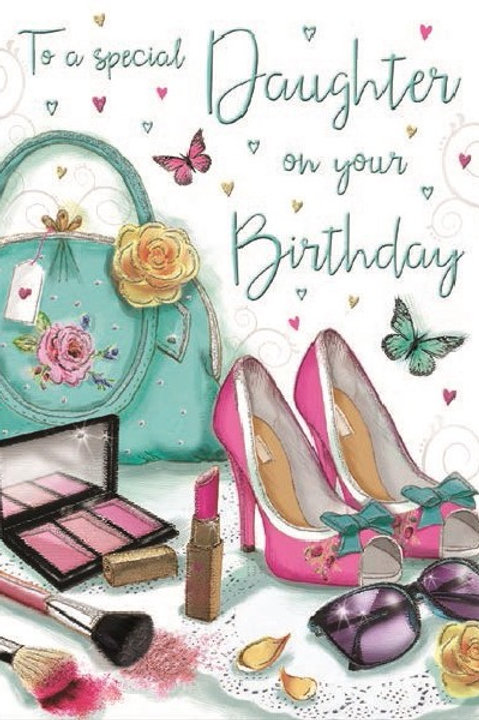 Happy Birthday Daughter Make Up & Shoes Card