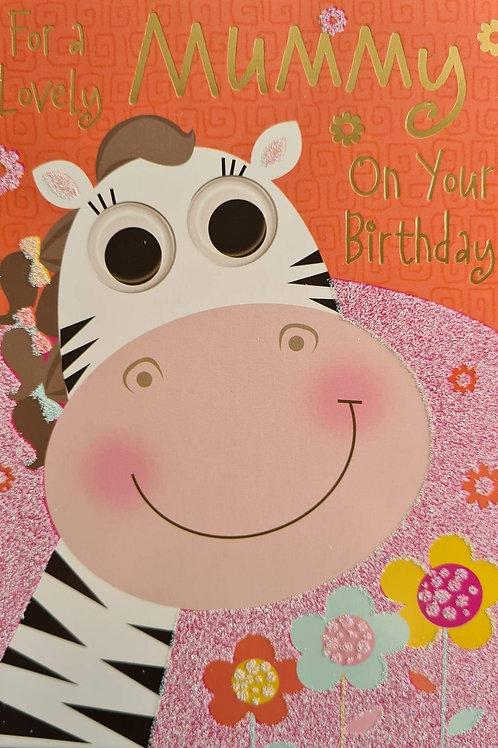 Happy Birthday Mummy With Zebra Card