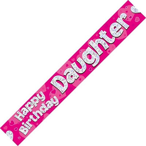 HAPPY BIRTHDAY DAUGHTER PINK HOLOGRAPHIC 9FT FOIL BANNER