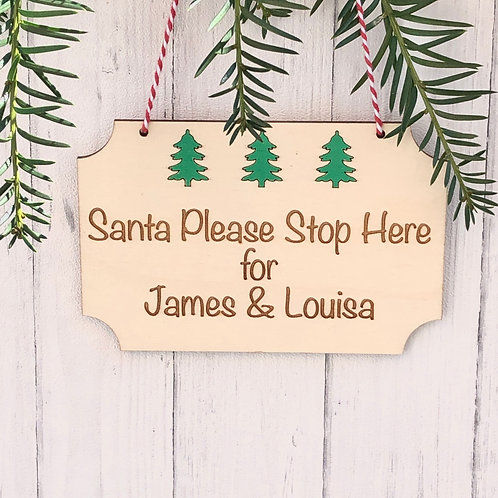 Santa stop here sign personalised