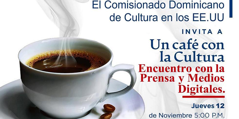 """""""Un Café con la Cultura"""","""