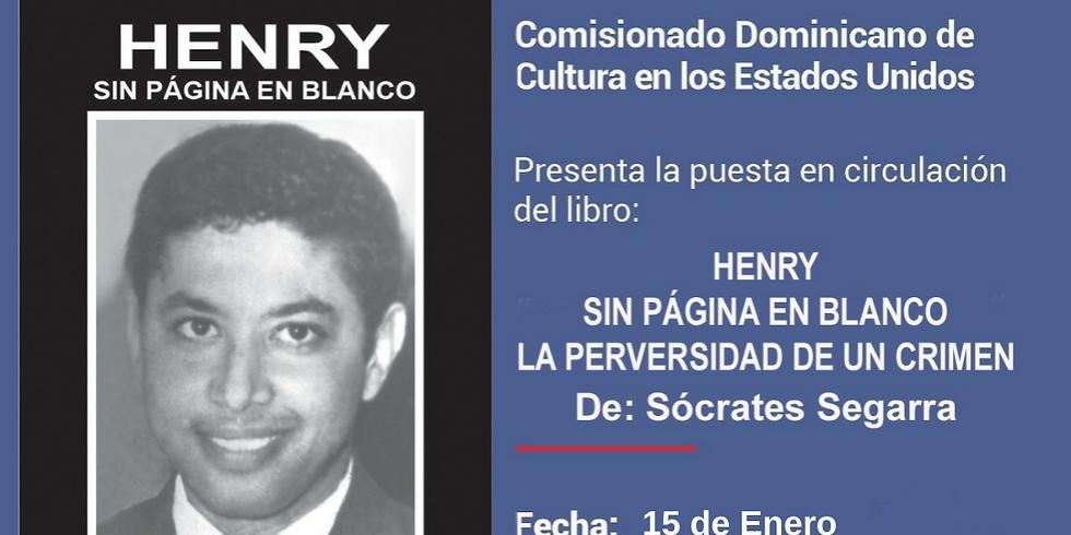 """Puesta en Circulación del libro: """"Henry sin Página en Blanco, la Perversidad de un Crimen"""""""